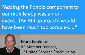 Quote from Mark Edelman on adding Fonolo to mobile customer service app.