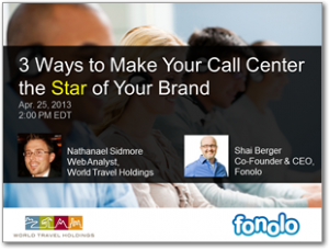 3 Ways to Make Your Call Center the Star of Your Brand