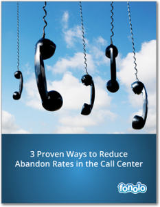 3 Proven Ways to Reduce Abandon Rates in the Call Center
