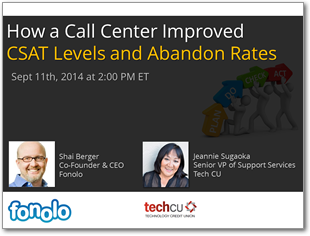 How a Call Center Improved CSAT Levels and Abandon Rates