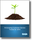 10 Growing Customer Service Trends for 2015