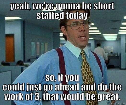 Call center short staffed