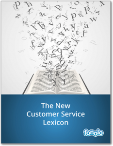 The New Customer Service Lexicon