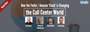 How the Twilio / Amazon 'Stack' is Changing the Call Center World