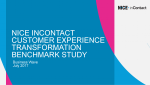 Customer Experience Transformation Benchmark Study