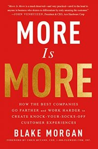 How the Best Companies Go Farther and Work Harder to Create Knock-Your-Socks-Off Customer Experiences