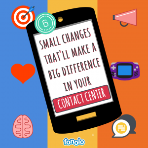 6 Small Changes That'll Make a Big Difference in Your Contact Center6 Small Changes That'll Make a Big Difference in Your Contact Center
