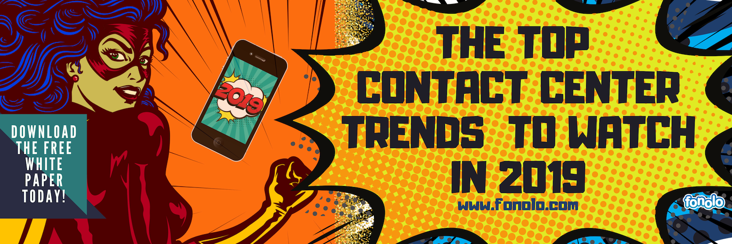 Top Contact Center Trends for 2019