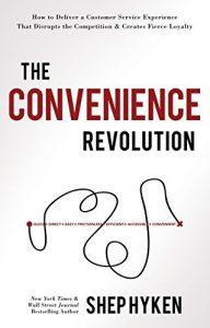 The convenience revolution - shep hyken