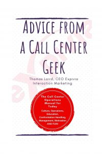 advice from a call center geek