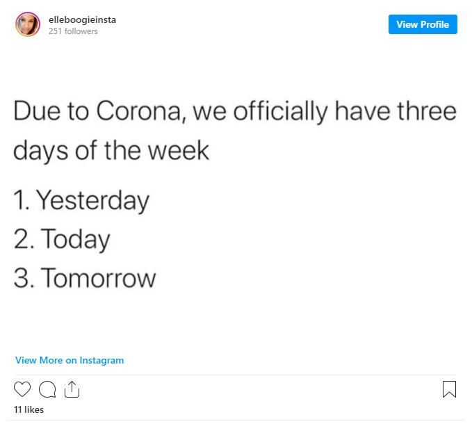 due to coronavirus we have three days of the week